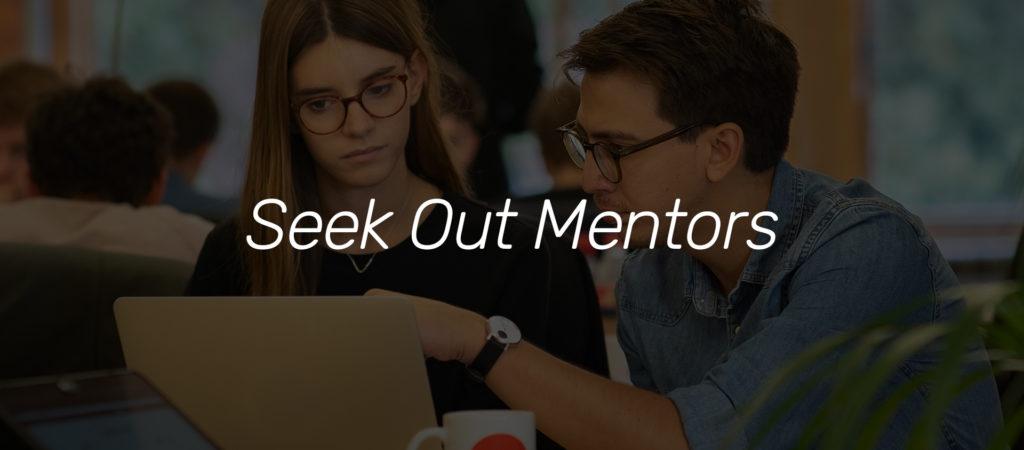 Seek Out Mentors